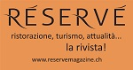 Réservé - ristorazione, turismo, attualità .. la rivista