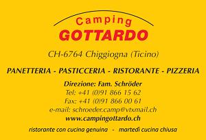 CAMPING GOTTARDO CHIGGIOGNA & PANETTERIA/PASTICCERIA