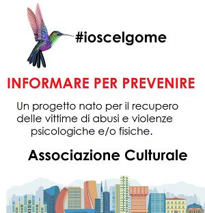 #IOSCELGOME  Informare per prevenire la violenza
