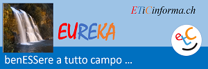 EUREKA - AVVICINIAMO LE PERSONE MENO FORTUNATE AL BENESSERE ESTERIORE ED INTERIORE