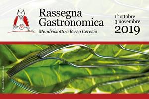 RASSEGNA GASTRONOMICA Mendrisiotto e Basso Ceresio dal 1 ottobre al 3 novembre 2019