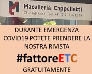 #fattoreETC nr 19 aprile 2020 ¦ distribuita gratis co. MACELLERIA CAPPELLETTI FAIDO (COVID19)