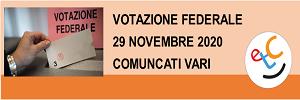 PRESE DI POSIZIONE DEI PARTITI RELATIVI VOTAZIONE FEDERALE 29 NOVEMBRE 2020
