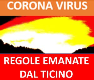 CORONAVIRUS NUOVE DIRETTIVE EMANATE DAL CANTON TICINO PER TUTTI DAL 1 MARZO FINO AL 21 MARZO 2021