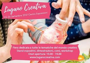 FIERA LUGANO CREATIVA 25/26 SETTEMBRE 2021